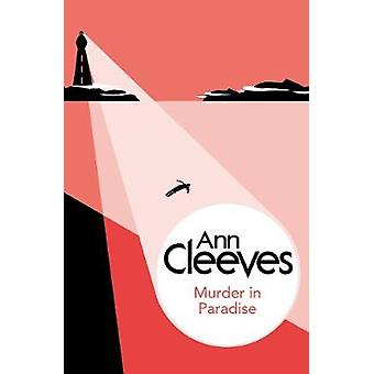 Murder in Paradise by Cleeves & Ann