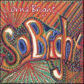 Lorna Bright - So Bright [CD] USA import
