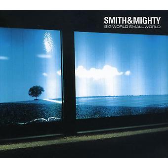 Smith & Mighty - store verden lille verden [CD] USA import