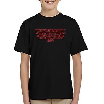 Stranger Things Nancy Byres End Of The World Quote Kid's T-Shirt