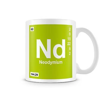 Mug imprimé scientifique, mettant en vedette élément symbole 060 Nd - néodyme