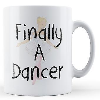 Finally A Dancer - Printed Mug