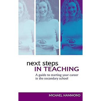 Next Steps in Teaching by Michael Hammond - 9780415317344 Book