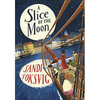 A Slice of the Moon by Sandi Toksvig - 9780552566599 Book