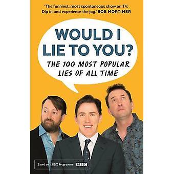 ¿Mentiría a usted? Presenta las 100 mentiras más populares de todos los tiempos (M