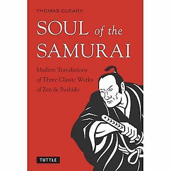 Seele des Samurai - moderne Übersetzungen von drei klassischen Werken ze