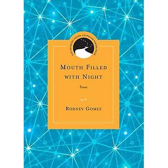 Bouche remplie de nuit - poèmes de Rodney Gomez - Ed Roberson - 978081