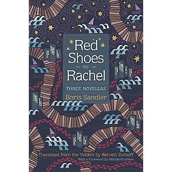 Rote Schuhe für Rachel - drei Novellen von Boris Sandler - Barnett Zumof