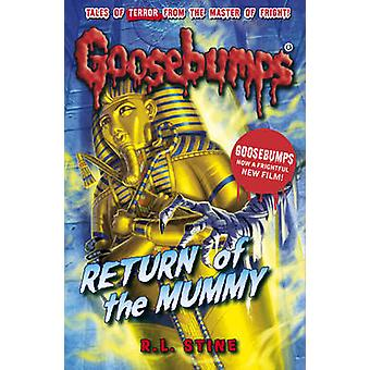 Return of the Mummy (2nd Revised edition) by R. L. Stine - 9781407157