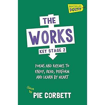 Die Werke Key Stage 2 (Neuauflage) von Pie Corbett - 9781447274858 Bo