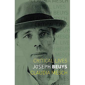Joseph Beuys by Claudia Mesch - 9781780237350 Book