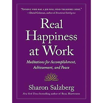 Verklig lycka på arbete - meditationer för prestation - prestation