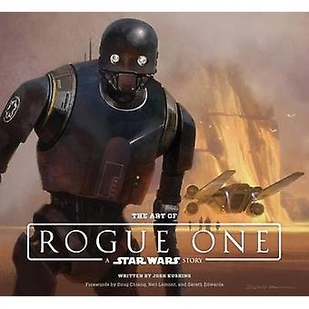 The Art of Rogue One - A Star Wars Story by Lucasfilm Ltd - 9781419722
