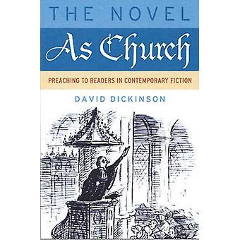 Romanen som kyrkan - predika för läsare i samtida Fiction av Davi