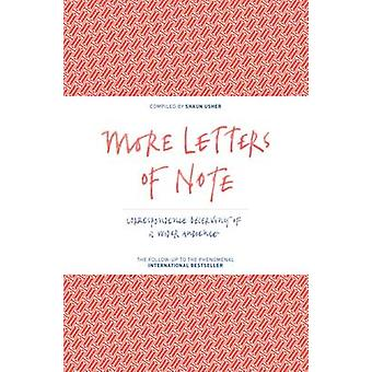 More Letters of Note - Correspondence Deserving of a Wider Audience - V