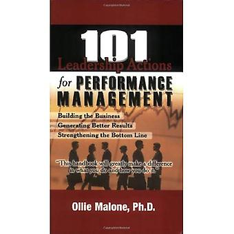 101 Leadership Actions For Performance Management