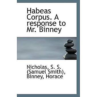 Habeas Corpus. Odpowiedź na Pana Binney