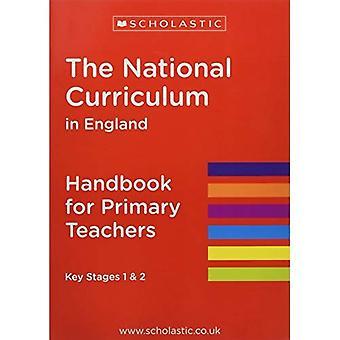 The National Curriculum in England - Handbook for Primary Teachers (National Curriculum Handbook)
