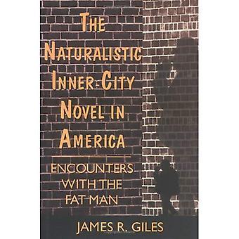 Den naturalistiska romanen innerstaden i Amerika