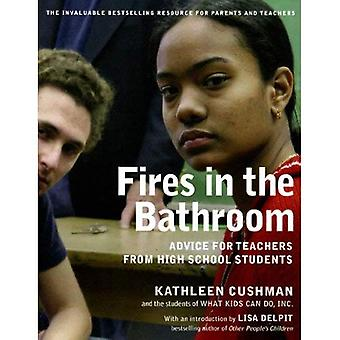 Incendies dans la salle de bain: conseils pour les enseignants des élèves du secondaire