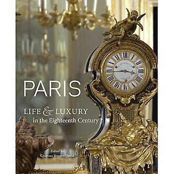 Paris: Life & Luxury in 18th C