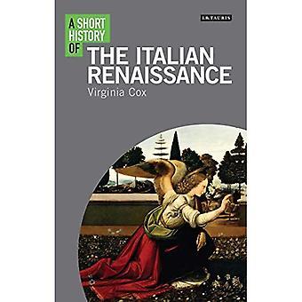 A Short History of the Italian Renaissance (I.B. Tauris Short Histories)