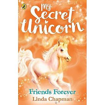 My Secret Unicorn: Friends Forever (My Secret Unicorn)