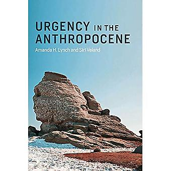 Urgency in the Anthropocene� (Urgency in the Anthropocene)