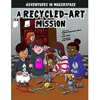 De missie van een gerecycled-Art (Adventures in IRL)