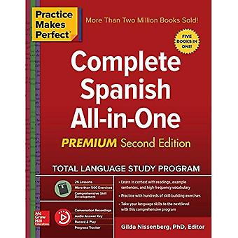 Practice Makes Perfect: Complete Spanish All-In-One,� Second Edition