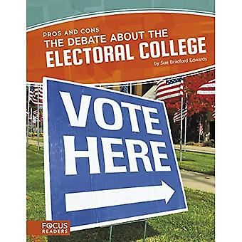 The Debate about the Electoral College