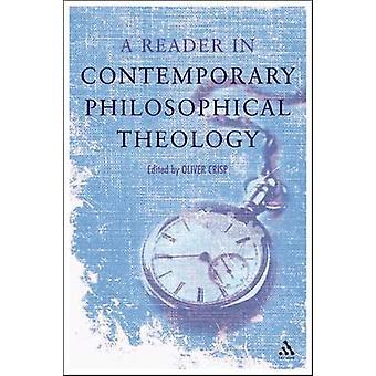 Um leitor em teologia filosófica contemporânea por Crisp & D. Oliver