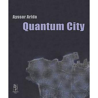 Quantum City by Arida & Ayssar