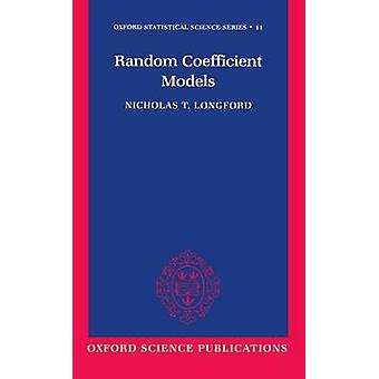 Random Coefficient Models by Longford & Nicholas T.