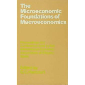 Macroeconomic Foundations by Harcourt & Geoffrey Colin