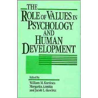 Die Rolle von Werten in der Psychologie und menschliche Entwicklung von Kurtines