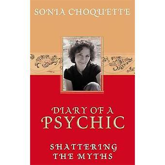 Dagbog af en psykisk af Choquette & Sonia