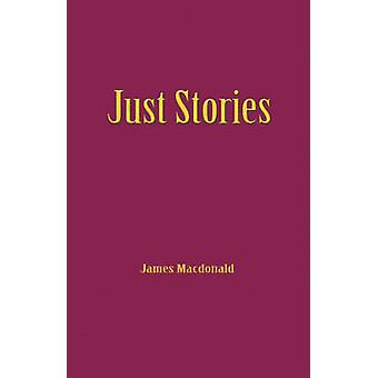 Just Stories by MacDonald & James