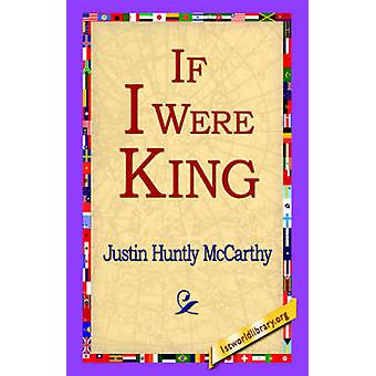 If I Were King by McCarthy & Justin Huntly