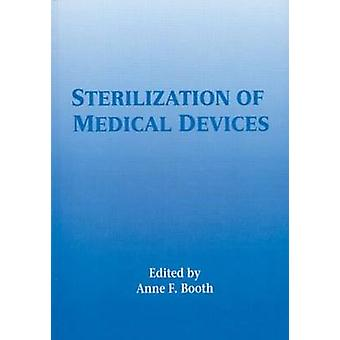 Sterilization of Medical Devices by Booth & Anne