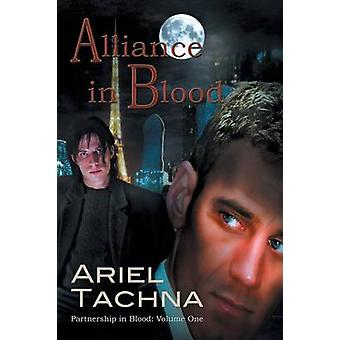 Alliance in Blood by Tachna & Ariel