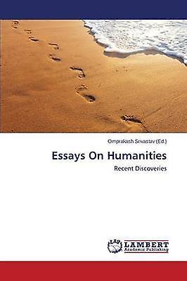 Essays on Huhommeicravates by Srivastav Omprakash