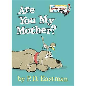 Are You My Mother? (abridged edition) by P D Eastman - 9780553496802