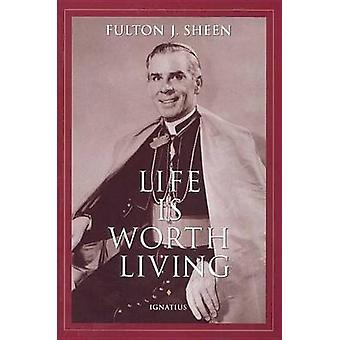 Life is Worth Living (New edition) by Fulton J. Sheen - 9780898706116