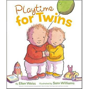 Playtime for Twins by Ellen Weiss - Sam Williams - 9781442430273 Book