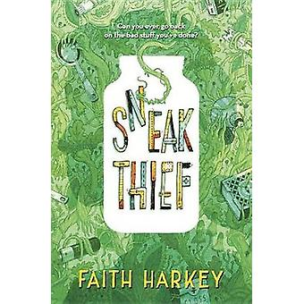 Sneak Thief by Faith Harkey - 9781524717476 Book