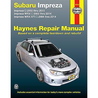 Subaru Impreza Petrol Automotive Repair Manual - 2002-2011 - 978162092
