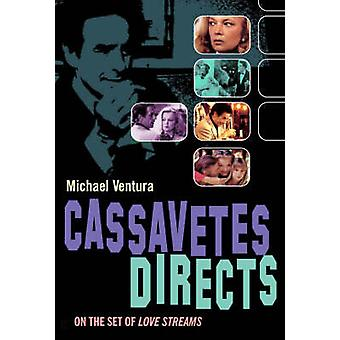 Cassavetes Directs by Michael Ventura - 9781842432273 Book