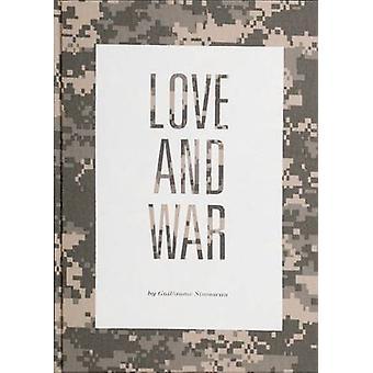 Love & War by Simoneau Guillaume - 9781907893384 Book