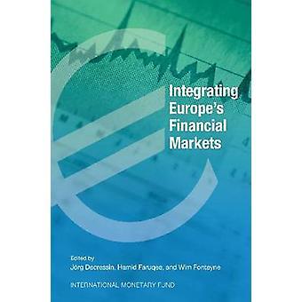 Integrating Europe's Financial Markets - Interaction Between Financial